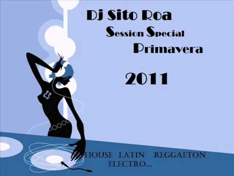 04 Session Especial Primavera 2011 Dj Sito Roa