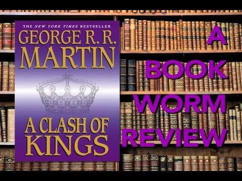 A Clash Of Kings | BOOKWORM REVIEW