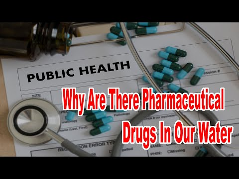 Why Are There Pharmaceutical Drugs In Our Water And Results Of Eating Seafood With High Levels Of