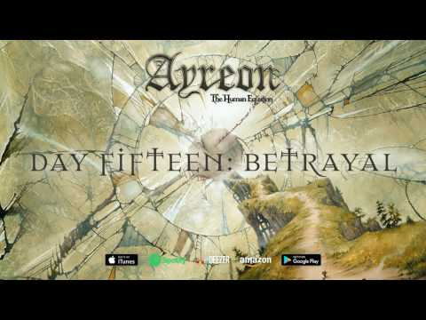 Ayreon - Day Fifteen: Betrayal (The Human Equation) 2004
