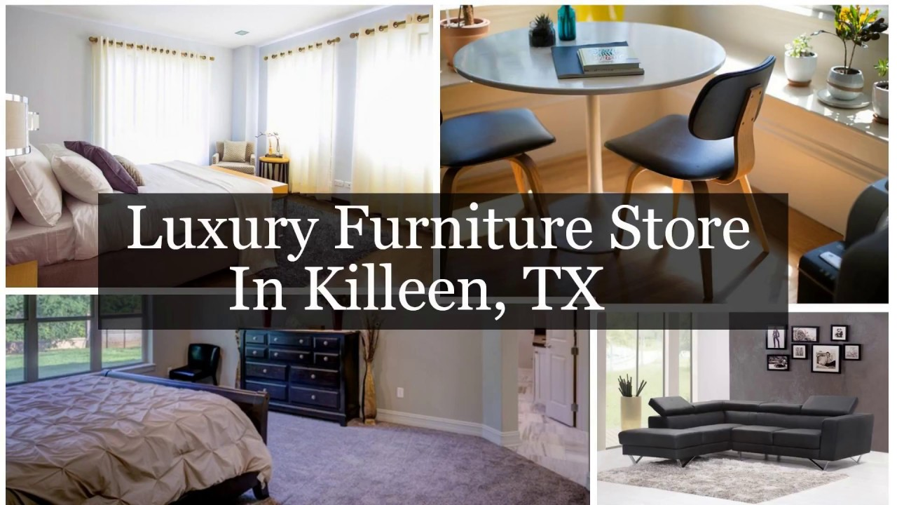 Luxury Furniture Store In Killeen TX YouTube
