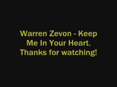 Warren Zevon - Keep Me In Your Heart Lyrics