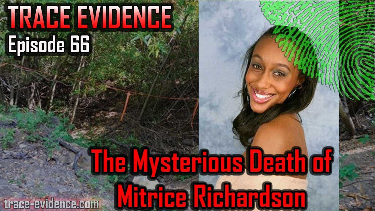 The Mysterious Death of Mitrice Richardson