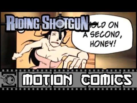 Riding Shotgun Motion Comic #1: Young Guns
