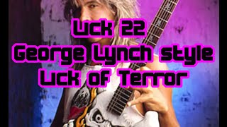 Lick #22 - George Lynch Style Lick + TAB