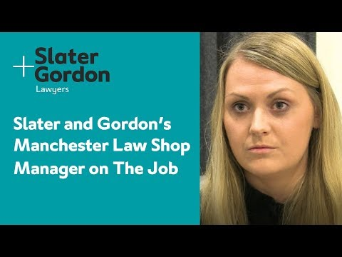 Slater And Gordon's Manchester Law Shop Manager On The Job