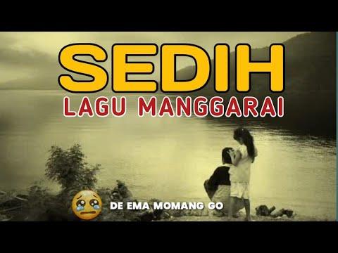 Lagu Manggarai Terbaru 2018 | SEDIH MENYENTUH HATI.
