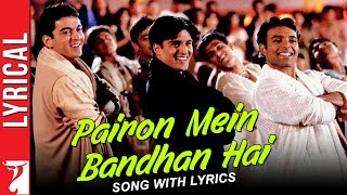 Lyrical: Pairon Mein Bandhan Hai - Song with Lyrics - Mohabbatein
