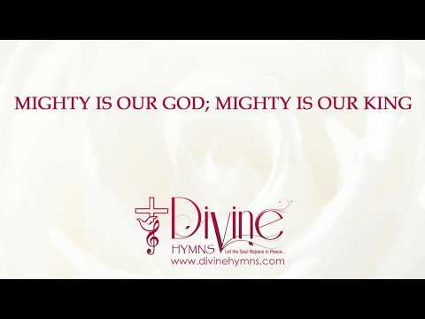 Mighty Is Our God Song Lyrics Video