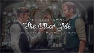 The other side lyrics; greatest showman ✧ hugh jackman + zac efron