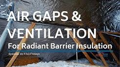 AtticFoil FAQ Fridays Episode 01: Air Gaps, Ridge Venting and Adding More Insulation