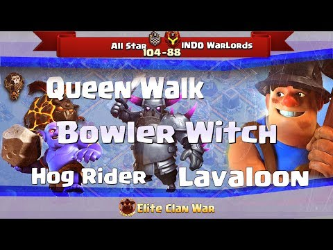 All Star vs INDO WaLords   Queen Walk + Hogs, Bowitch, Laloon   3 Stars War TH11   ClanVNN #527