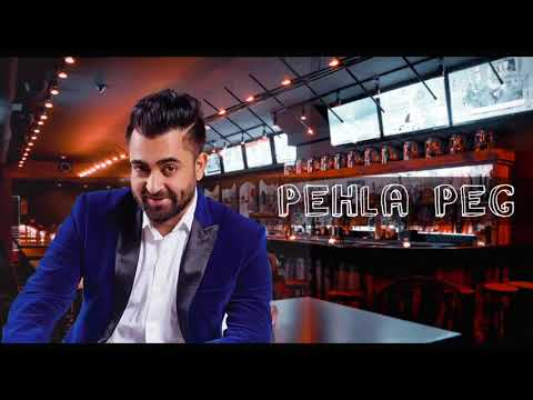 Pehla Peg (Full Video) Sharry Mann Ft.Mista Baaz - Parmish Verma - Latest Punjabi Songs 2018