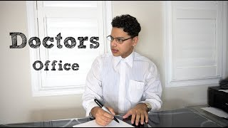 Doctors Office | Sunny Jafry