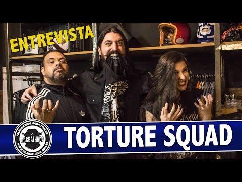 Barbalhada Entrevista: Torture Squad