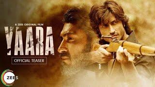 Yaara Movie Teaser Review   Story, Star Cast, Release Date  Vidyut Jammwal, Shruti Hasan, Amit Sadh