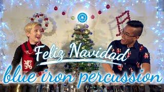 Feliz Navidad - Blue Iron Percussion