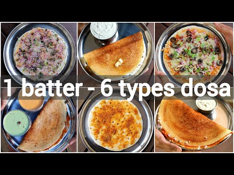 1 Batter 6 Types Of Dosa Recipes | 6 Dosa Recipes With Same Dosa Batter | 6 डोसा रेसिपी