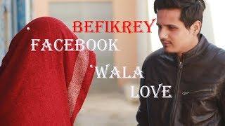 FACEBOOK WALA LOVE / BEFIKREY