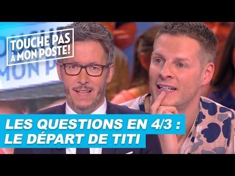 Les questions en 4/3 de Jean-Luc Lemoine : Le départ de Thierry Moreau