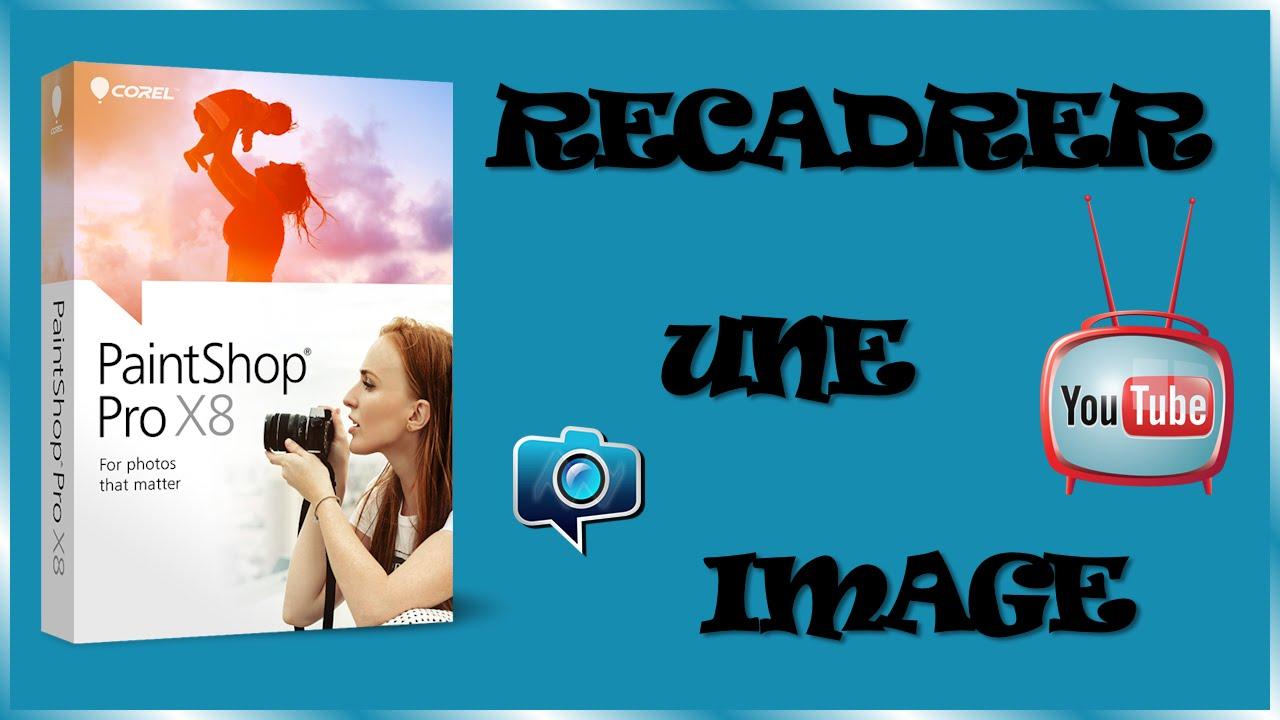 Extrêmement Tutoriel PaintShop Pro PSP n°3 ] Comment recadrer une image dans  OC57