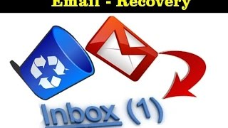 how to recover deleted emails from gmail trash 2016