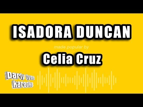 Celia Cruz - Isadora Duncan (Versión Karaoke)