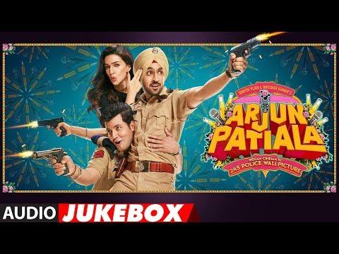 Full Album: Arjun Patiala  Diljit Dosanjh, Kriti Sanon, Varun Sharma  Audio Jukebox