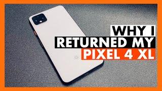Google Pixel 4: First Impressions & Why I Returned My Pixel 4 XL