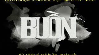 Tuyển chọn 15 bài ráp Việt - Beat hay nhất