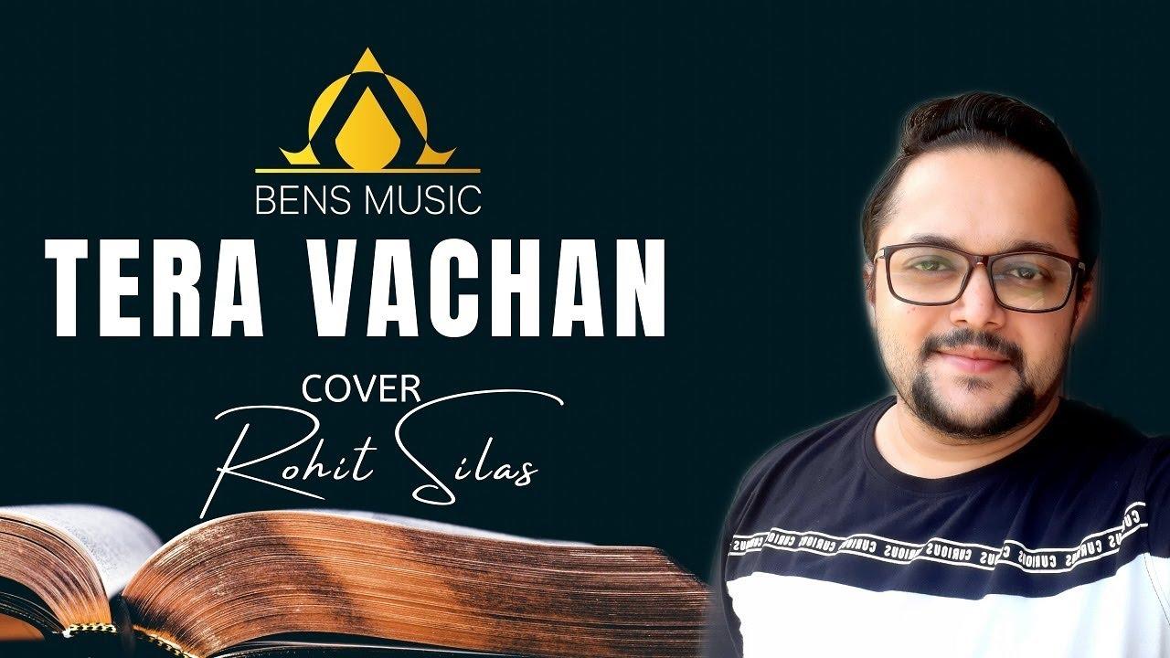 Tera Vachan Cover by Rohit Silas || BENSMUSICINDIA ||