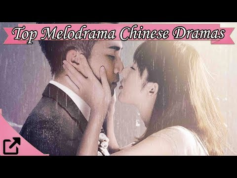 Top 20 Melodrama Chinese Dramas 2017 (All The Time)