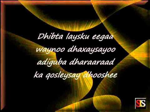 Somali Lyrics Song - Heestii : Dhab Ufiirso - Codadkii : Birimo Iyo Kooshin thumbnail