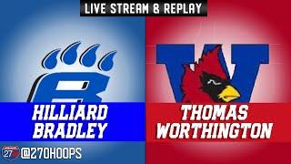 270 Hoops Game Of The Week Hilliard Bradley Thomas Worthington