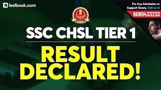 SSC CHSL Result 2019 Out!   How to Check SSC CHSL Cut Off   SSC CHSL Tier 2 Exam Date 2019