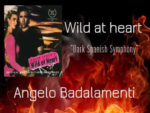 Wild at heart - Dark spanish symphony - Angelo Badalamenti