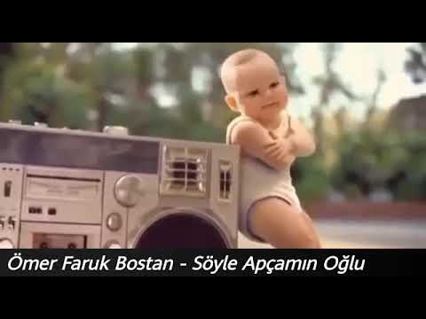 Ömer Faruk Bostan - Söyle Apçamın oğlu