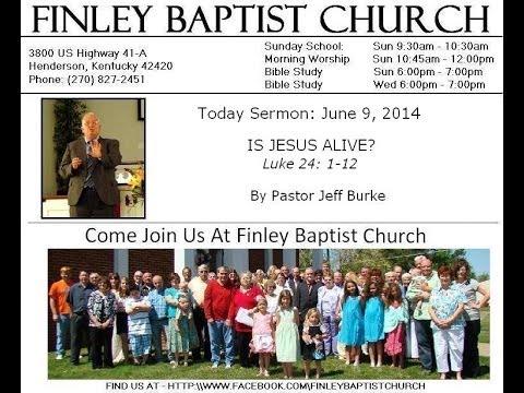 Finely Baptist Church - Sermon 6/8/2014