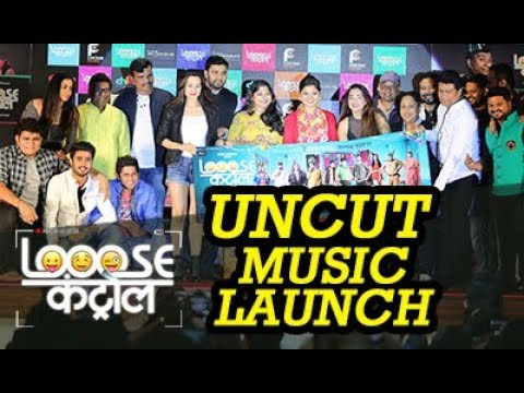 Loose Control Marathi Movie Music Launch FULL Video |  UNCUT & UNCENSORED | Chillx