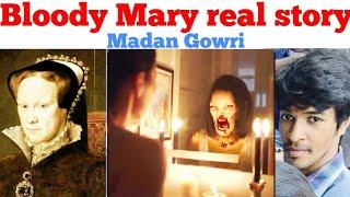 Bloody Mary Real Story   Tamil   History   Madan Gowri   MG