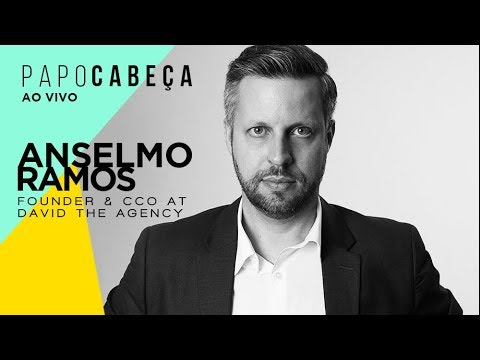 Papo Cabeça com Anselmo Ramos - Fundador e CCO da David The Agency