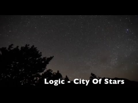 Logic - City Of Stars (Lyrics)