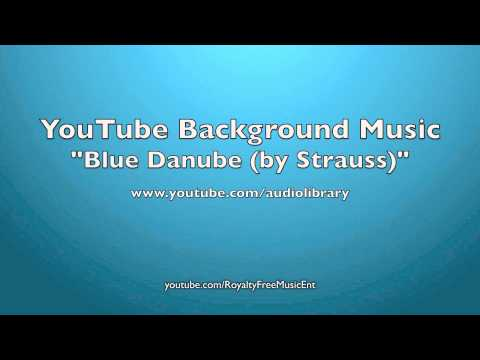 """Blue Danube"" by Strauss (Royalty-Free Music)"