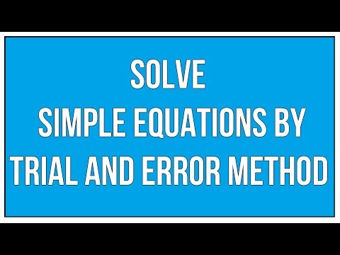 Solve Simple Equations By Trial And Error Method - Maths Algebra