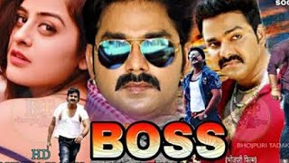 #BOSS #Pawan Singh _ Yamini Singh || New Bhojpuri Film 2019| || PAWAN SINGH FULL BHOJPURI MOVIE 2018