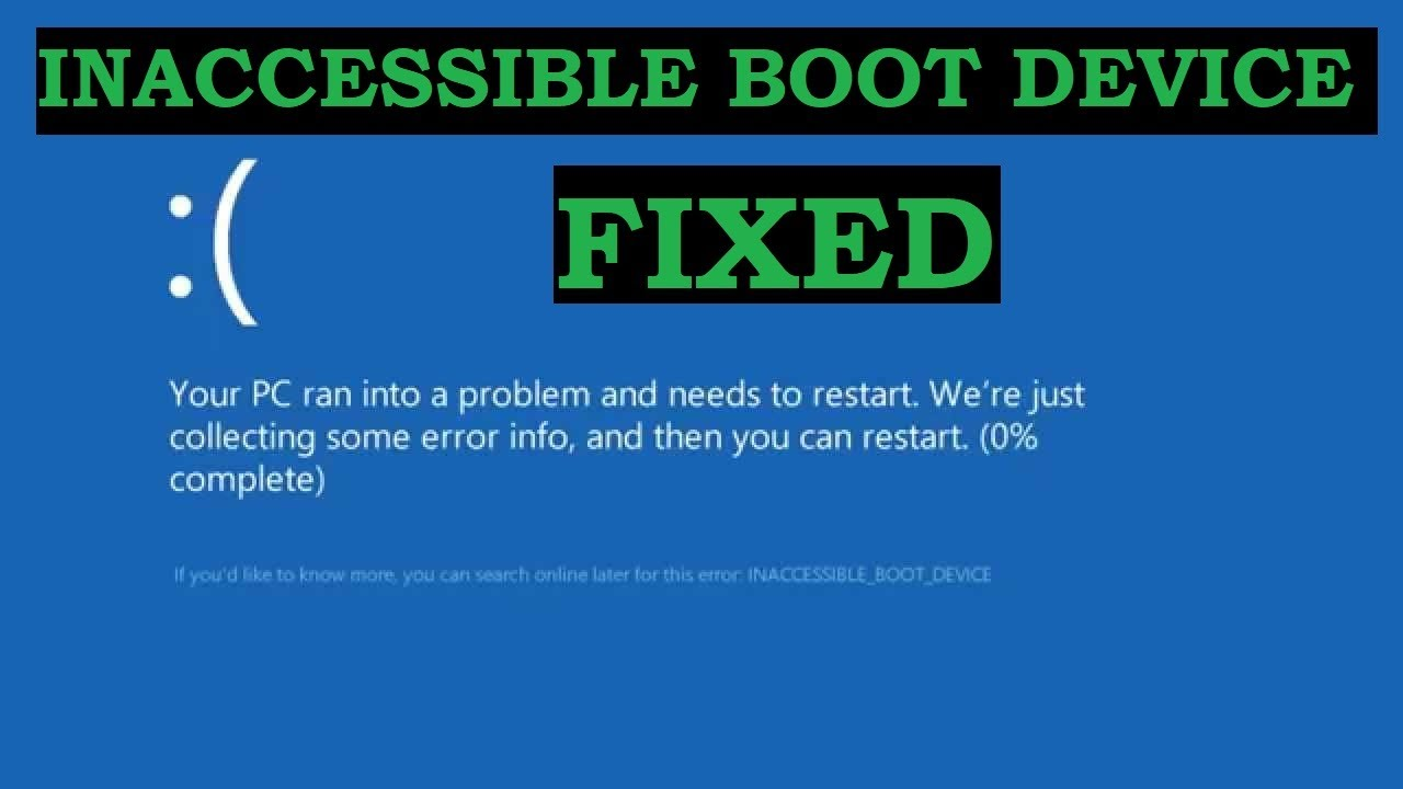 FIXED | INACCESSIBLE BOOT DEVICE | STOP 0x0000007B Error