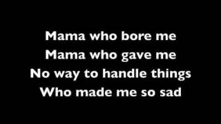 1. Mama Who Bore Me w/ Lyrics