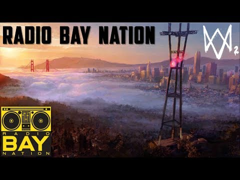 Watch Dogs 2 | Radio Bay Nation KBNT | Hip-Hop | 20 Songs, No Commercials | 320 kbps