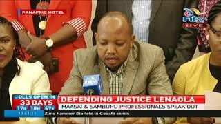Maasai and Samburu professionals defend justice Isaac Lenaola from 'political forces'
