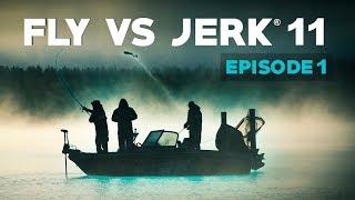 FLY VS JERK 11  Episode 1  Archipelago Day